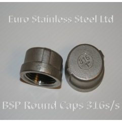 "BSP Round Caps 1/4"" to 4"" 316s/s"
